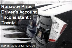 Runaway Prius Driver's Account 'Inconsistent': Toyota