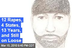 12 Rapes, 4 States, 13 Years, and Still on Loose