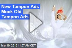 New Tampon Ads Mock Old Tampon Ads