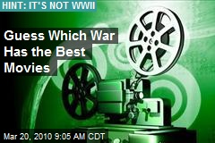 Guess Which War Has the Best Movies