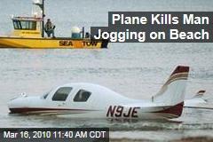 Plane Kills Man Jogging on Beach