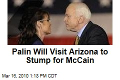 Palin Will Visit Arizona to Stump for McCain