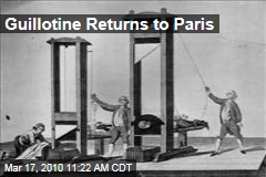 Guillotine Returns to Paris