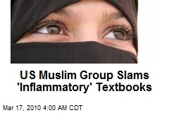 US Muslim Group Slams 'Inflammatory' Textbooks