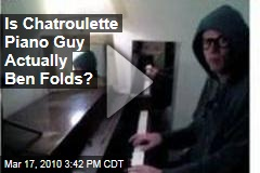 Is Chatroulette Piano Guy Actually Ben Folds?