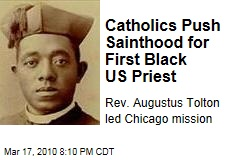 Catholics Push Sainthood for First Black US Priest