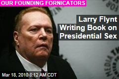 Larry Flynt Writing Book on Presidential Sex