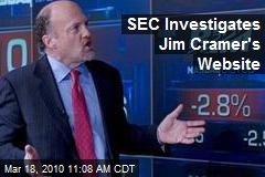 SEC Investigates Jim Cramer's Website
