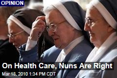 On Health Care, Nuns Are Right