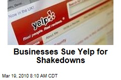 Businesses Sue Yelp for Shakedowns