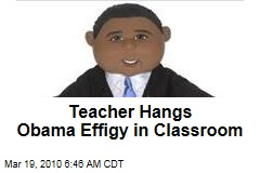 Teacher Hangs Obama Effigy in Classroom