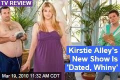 Kirstie Alley's New Show Is 'Dated, Whiny'
