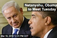 Netanyahu, Obama to Meet Tuesday