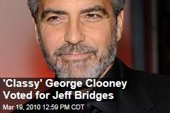 'Classy' George Clooney Voted for Jeff Bridges