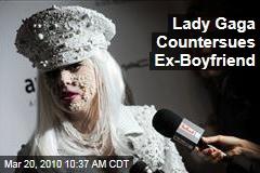 Lady Gaga Countersues Ex-Boyfriend