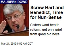 Screw Bart and Benedict, Time for Nun-Sense