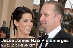 Jesse James Nazi Pic Emerges