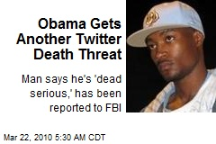 Obama Gets Another Twitter Death Threat
