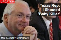 Texas Rep: I Shouted 'Baby Killer'