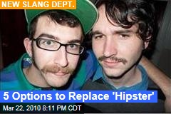 5 Options to Replace 'Hipster'