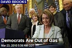 Democrats Are Out of Gas