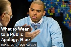 What to Wear to a Public Apology: Blue