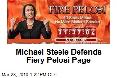 Michael Steele Defends Fiery Pelosi Page