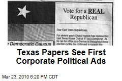 Texas Papers See First Corporate Political Ads