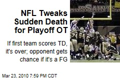 NFL Tweaks Sudden Death for Playoff OT