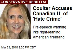 Coulter Accuses Canadian U. of 'Hate Crime'