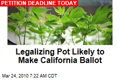 Legalizing Pot Likely to Make California Ballot
