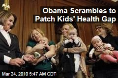 Obama Scrambles to Patch Kids' Health Gap