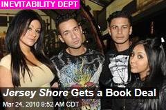 Jersey Shore Gets a Book Deal