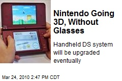 Nintendo Going 3D, Without Glasses