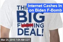 Internet Cashes In on Biden F-Bomb