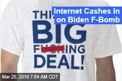 Internet Cashes In on Biden F-Bomb