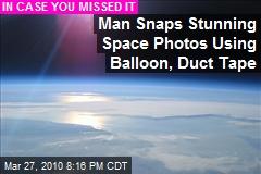 Man Snaps Stunning Space Photos Using Balloon, Duct Tape