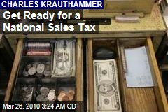 Get Ready for a National Sales Tax