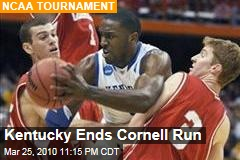 Kentucky Ends Cornell Run