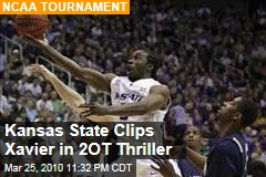 Kansas State Clips Xavier in 2OT Thriller