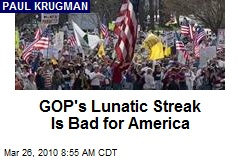 GOP's Lunatic Streak Is Bad for America
