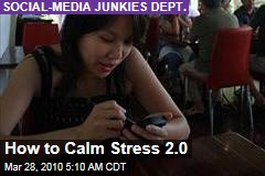 How to Calm Stress 2.0