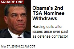 Obama's 2nd TSA Nominee Withdraws