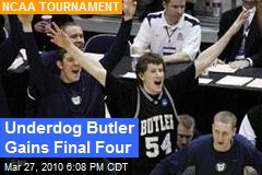 Underdog Butler Gains Final Four
