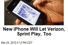 New iPhone Will Let Verizon, Sprint Play, Too