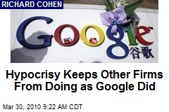 Hypocrisy Keeps Other Firms From Doing as Google Did