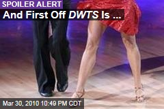 And First Off DWTS Is ...
