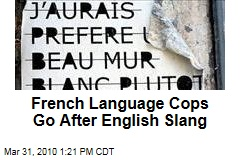 French Language Cops Go After English Slang