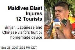 Maldives Blast Injures 12 Tourists