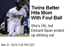 Twins Batter Hits Mom With Foul Ball